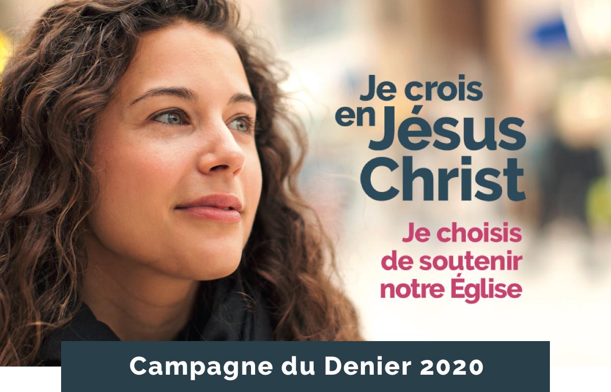 Je crois en Jésus-Christ. Je choisis de                             soutenir notre Église.